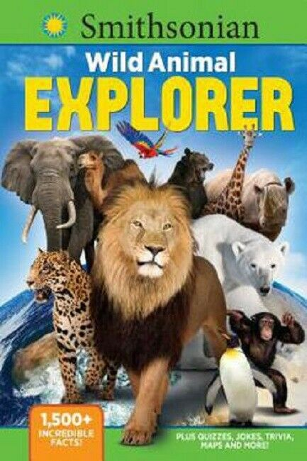 Smithsonian Wild Animal Explorer Book For Kids Children Nature Facts Trivia Joke