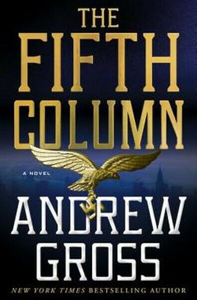 The 5th Fifth Column Book by Andrew Gross Hardcover Hardback Novel