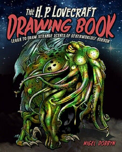 The HP H. P. Lovecraft Horror Monsters Alien Drawing Instructional Guide Book
