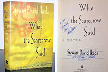 Load image into Gallery viewer, What the Scarecrow Said by Stewart David Ikeda SIGNED First Edition 1st Print HC