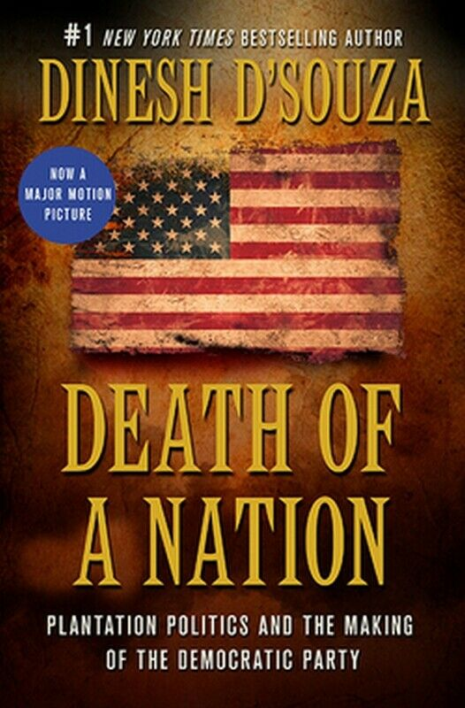 The Death of a Nation by Dinesh D'Souza Dsouza Desouza Disouza Hardcover Book