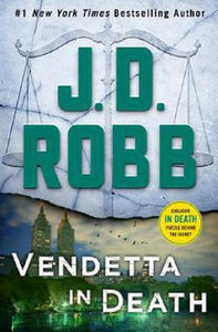 Vendetta in Death The Eve Dallas Series Book 49 Novel by JD J. D. Robb Hardcover