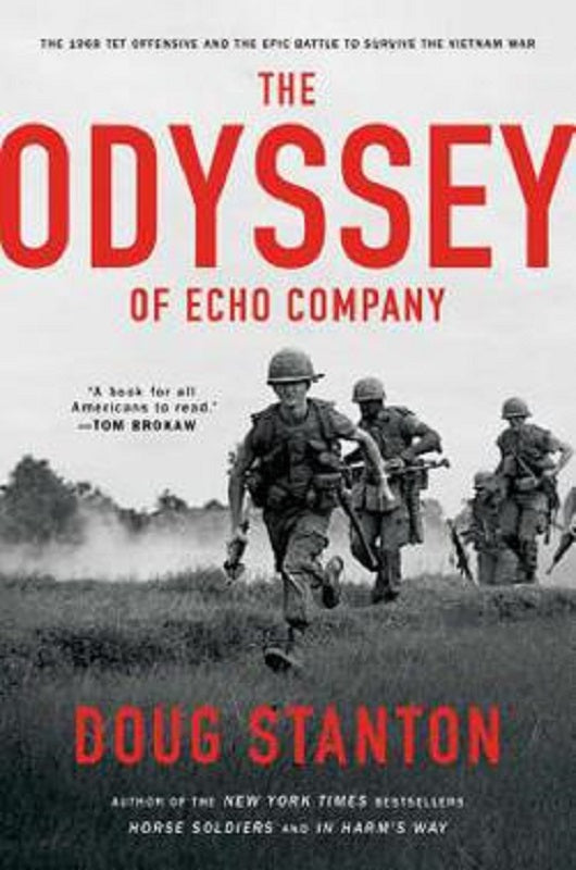 The Odyssey of Echo Company Book by Doug Stanton Hardcover Hardback Vietnam War