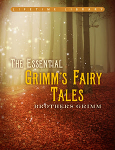 The  Essential Brothers Grimm Grimm's Fairy Tales Collection Hardcover Book