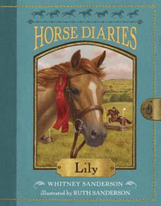 Lily The Horse Diaries Series Book #15 by Whitney Sanderson Novel Paperback