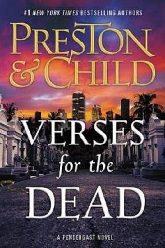 Verses for the Dead Pendergast Series Book 18 by Douglas Preston & Lincoln Child