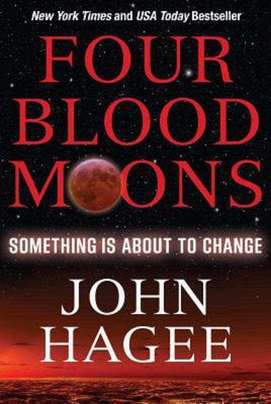 4 Four Blood Moons by John Hagee Book Something Is about to Change Paperback