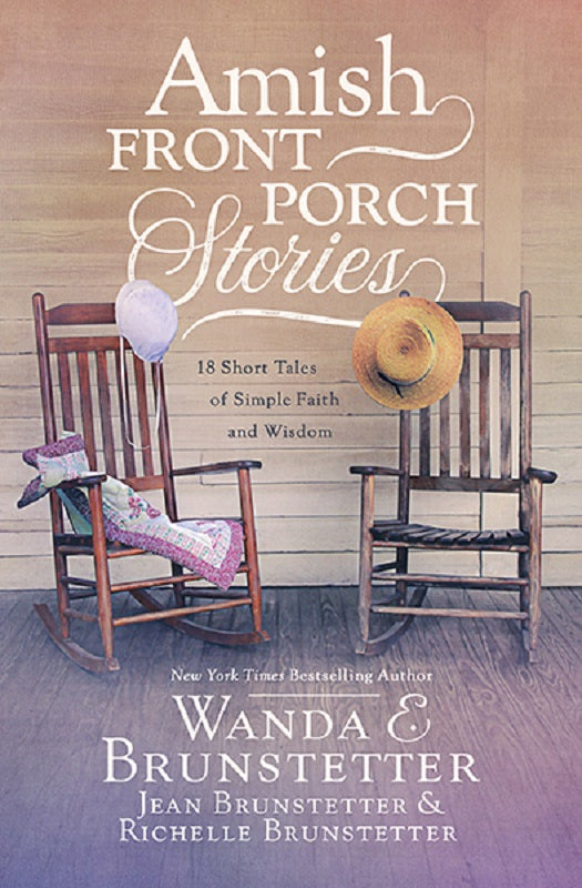 Amish Front Porch Stories 18 Short Tales Stories Book by Wanda E. Brunstetter
