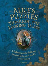 Load image into Gallery viewer, Alice In Wonderland Through the Looking Glass Logic Mind Puzzle Challenge Book