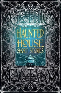Gothic Fantasy Series Haunted House Horror Short Stories Collection Anthology