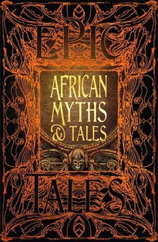 Gothic Fantasy Series African Myths And Folklore Tales Short Story Collection