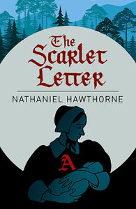The Scarlet Letter by Nathaniel Hawthorne Paperback Classic Lit Novel Book