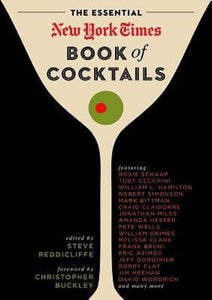 The Essential New York Times Book of Cocktails by Steve V. Reddicliffe Hardcover
