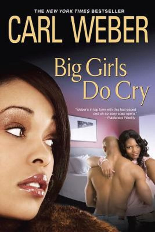 Big Girls Do Cry by Carl Weber Paperback Big Girls Book Club Series Book 2 Novel