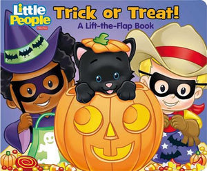 Fisher-Price Little People: Trick or Treat! Lift the Flap Halloween Board Book