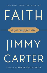 Faith A Journey For All by President Jimmy Carter Paperback Book