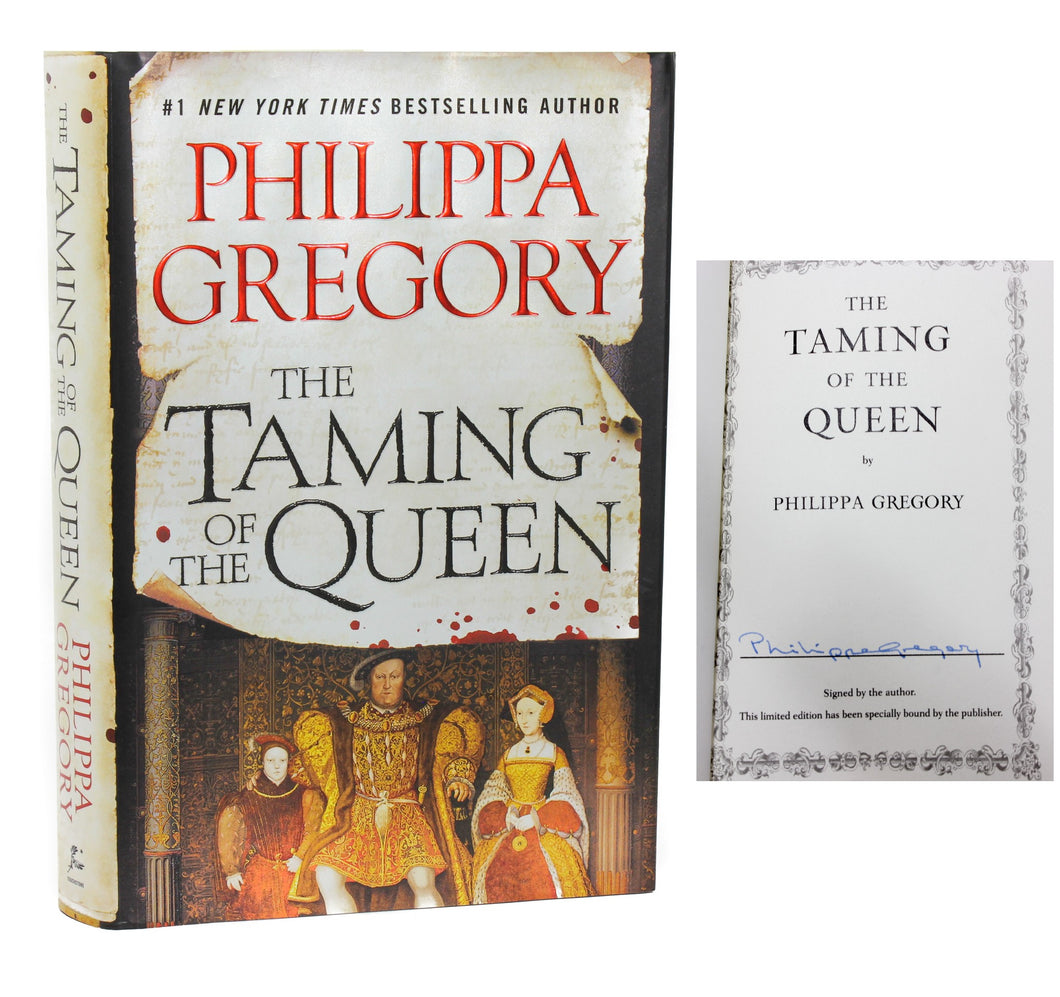 The Taming of the Queen by Philippa Gregory SIGNED Limited First Edition 1st