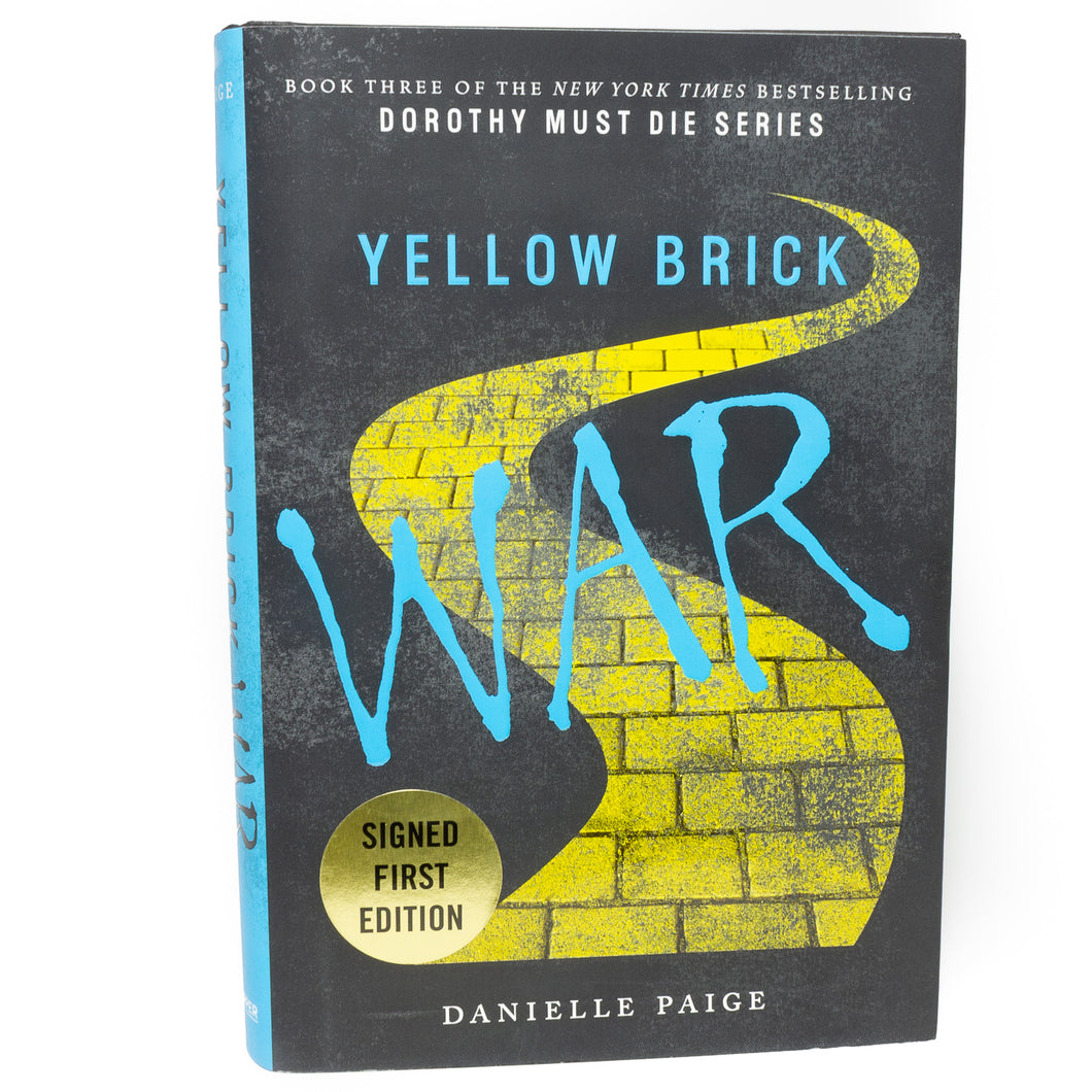 Dorothy Must Die Series 3 Yellow Brick War by Danielle Page SIGNED First Edition