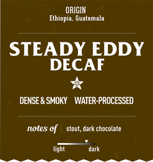 Water processed decaffeinated specialty coffee Steady Eddy Decaf recycled coffee label
