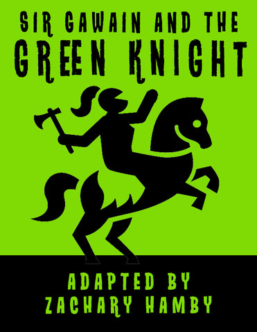 Five Reasons For Teaching Sir Gawain and the Green Knight