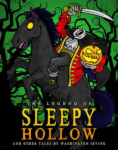 "Five Reasons to Teach ""The Legend of Sleepy Hollow"" and Other Short Stories by Washington Irving"