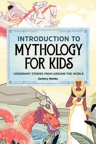 Introduction to Mythology for Kids