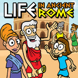 Learn about Life in Ancient Rome
