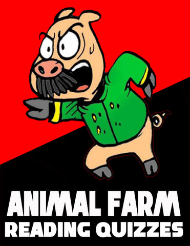 Animal Farm Reading Quizzes