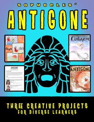 Antigone Projects Bundle: Three Creative Project Options for Antigone by Sophocles