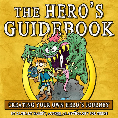 The Hero's Guidebook:  Creating Your Own Hero's Journey (Audiobook)