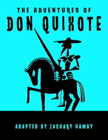 The Adventures of Don Quixote (Reader's Theater Script-Story)