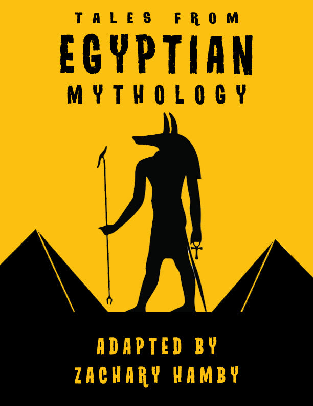 Tales from Egyptian Mythology:  A Script-Story Collection (Digital Download)