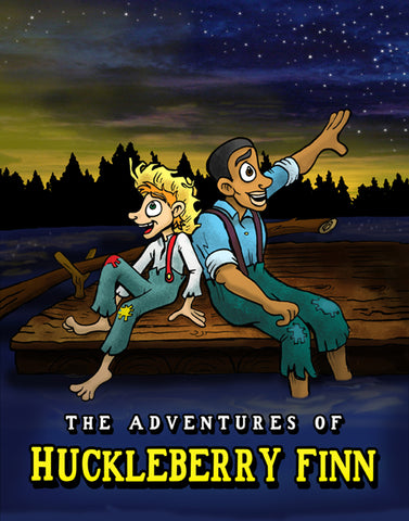 The Adventures of Huckleberry Finn (A Script-Story Collection)