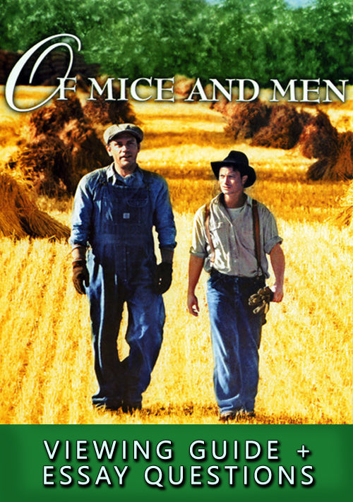 Of Mice and Men (1992) Viewing Guide + Essay Questions