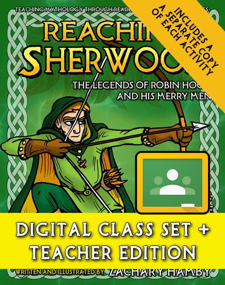 Reaching Sherwood:  The Legends of Robin Hood and His Merry Men (Digital Class Set)