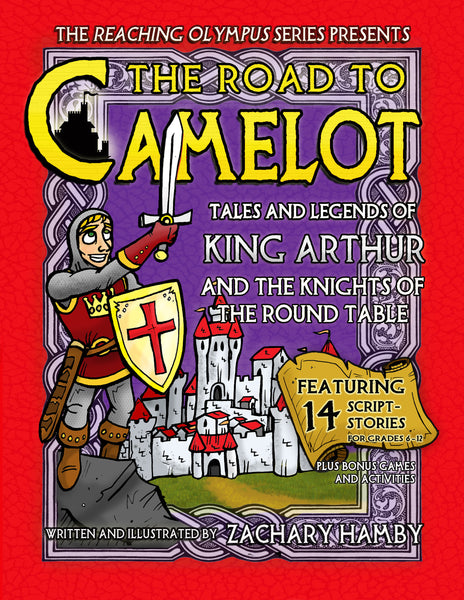 The Road to Camelot: Tales and Legends of King Arthur and His Knights of the Round Table (Digital E-Book)