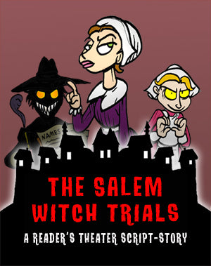 The Salem Witch Trials (Reader's Theater Script-Story + Reading Guide Questions and Key)