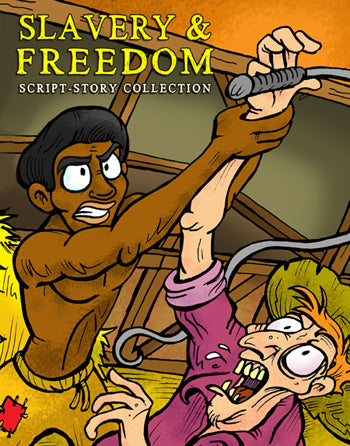 Slavery and Freedom Script-Story Collection