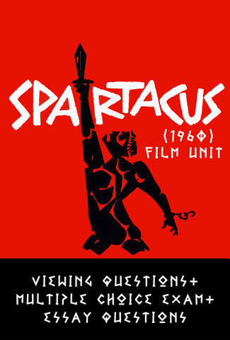 Spartacus (1960) Film Unit:  Viewing Questions + Exam