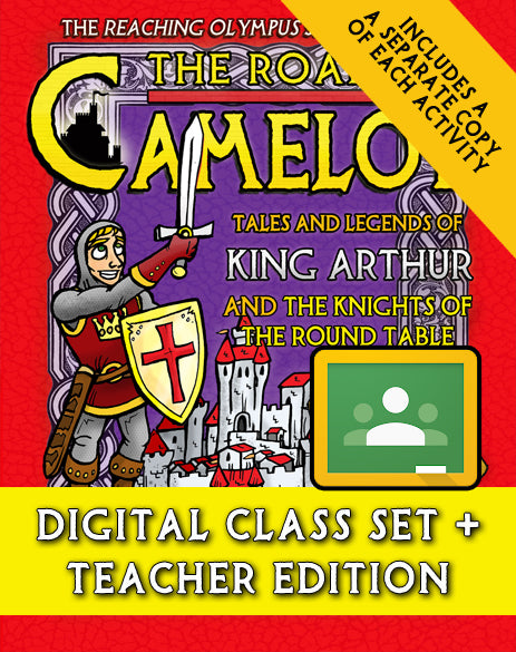 The Road to Camelot: Tales and Legends of King Arthur and His Knights of the Round Table (Digital Class Set)