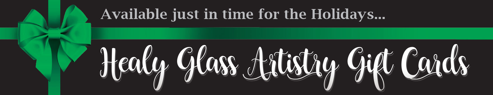 Healy Glass Artistry Gift Cards