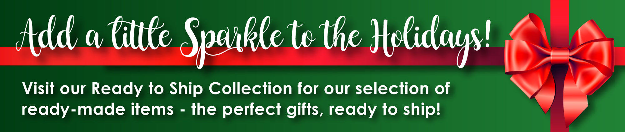 Perfect Gifts, Ready to Ship!