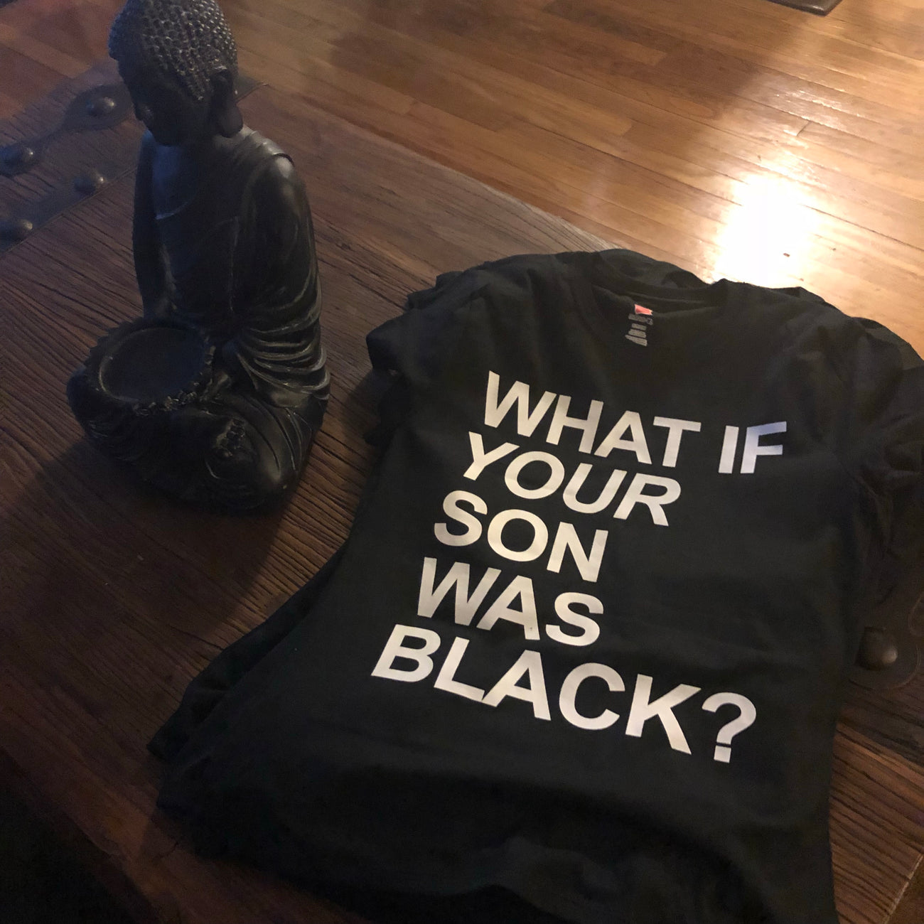 WHAT IF YOUR SON WAS BLACK? TEE (Women's)