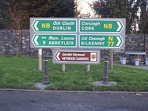 Irish road signs with Irish first, of course.