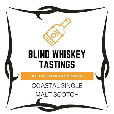 Blind Coastal Scotch Friday May 8th 7PM