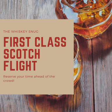 First Class Scotch Flight