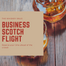 Business Class Scotch Flight