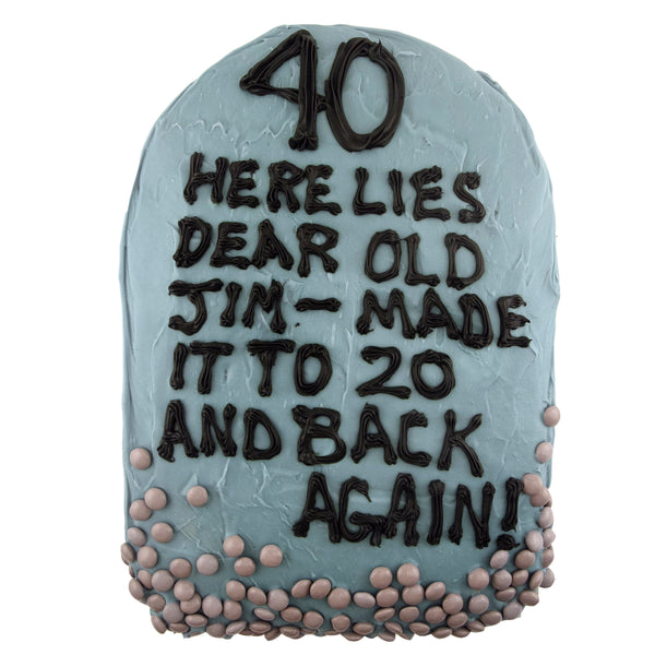 Over The Hill Cake Idea - Tombstone Cake