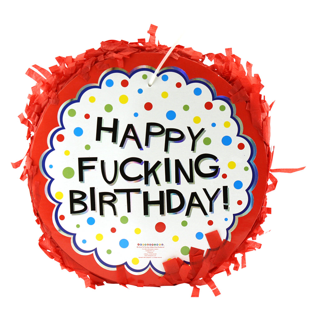 Happy Fucking Birthday Pinata