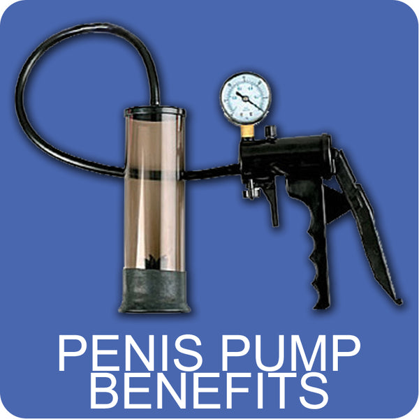 Benefits of Penis Pumps
